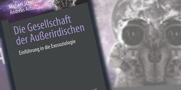 """Titel des Buches """"Die Gesellschaft der Außerirdischen – Einführung in die Exosoziologie"""" Copyright: Springer VS"""