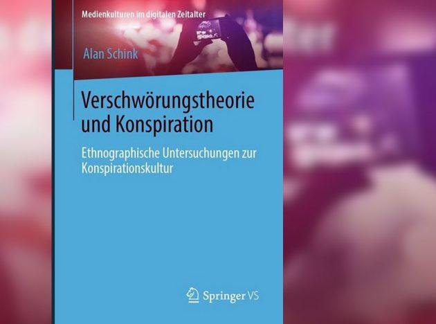 Titelumschlag: Verschwörungstheorie und Konspiration: Ethnographische Untersuchungen zur Konspirationskultur Copyright. Springer