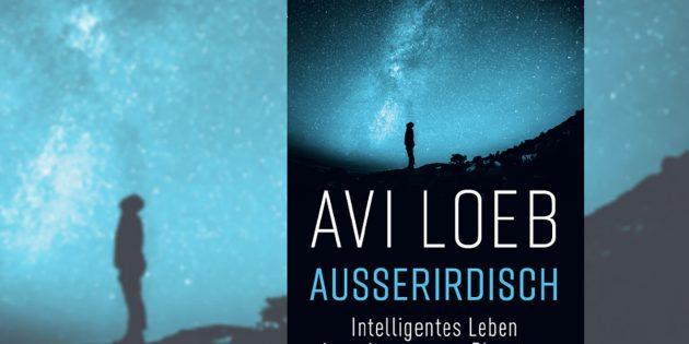 """Titelabbildung """"Außerirdisch"""" – Intelligentes Leben jenseits unseres Planeten"""". Copyright: DVA"""
